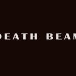 Death Beam Death Beam